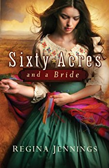 Sixty Acres and a Bride -Jennings