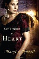 Surrender the Heart -Tyndall