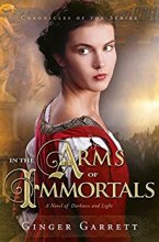 In the Arms of Immortals -Garrett