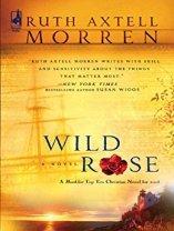 Wild Rose -Axtell Morren