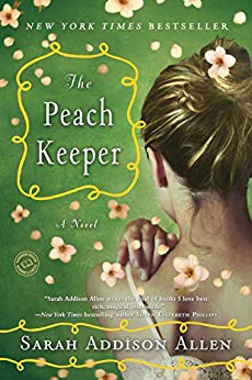 The Peach Keeper -Addison Allen