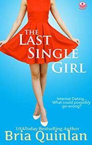 The Last Single Girl -Quinlan