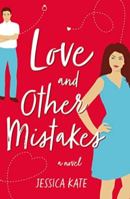 Love and Other Mistakes - Kate