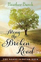 Along the Broken Road - Burch