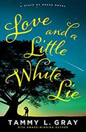 Love and a Little White Lie - Gray