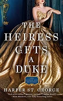 The Heiress Gets a Duke - St. George