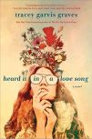 Heard It in a Love Song - Garvis Graves