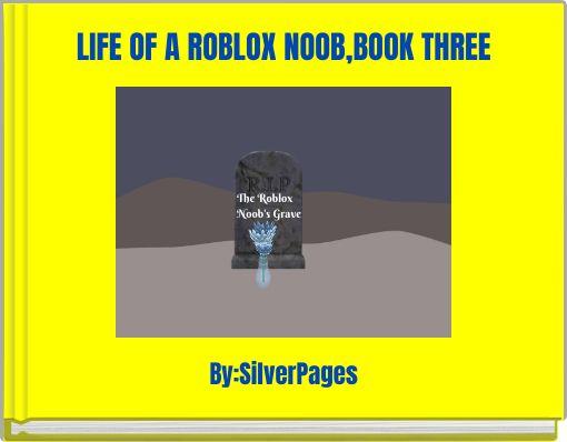 Life Noob Roblox
