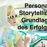 Marktstrategie: Persona Storytelling bildet die Grundlage für den Erfolg