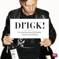 Drick!