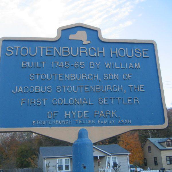 Stoutenburgh House built 1745-65 by William Stoutenburgh, son of Jacobus Stoutenburgh, the first colonial settler of Hyde Park. (Stoutenburgh-Teller Family Assn)