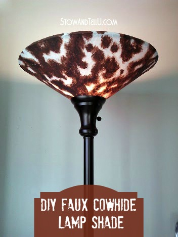How to make a Faux Cowhide lamp shade-StowandTellU