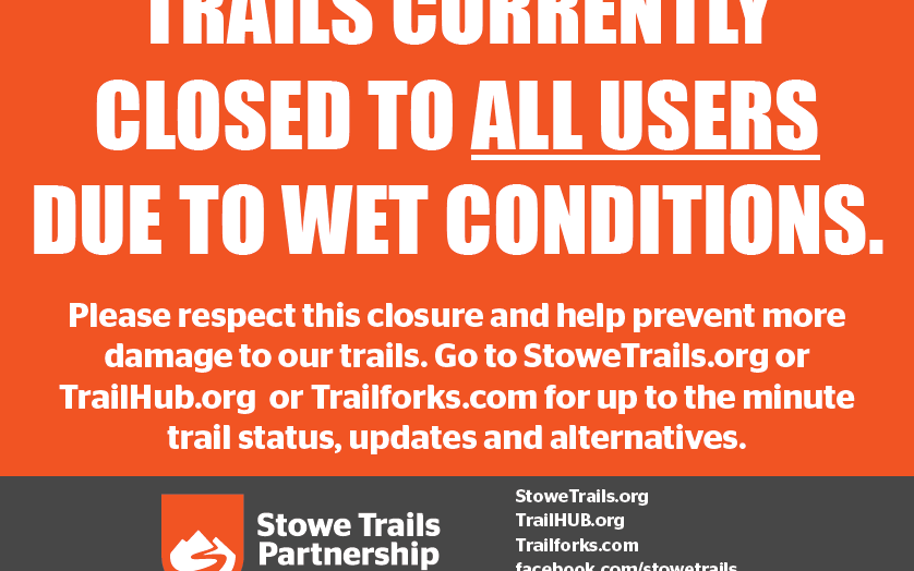 Trails Are Currently Closed for Mud Season