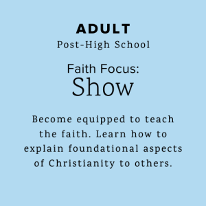 Adults become equipped to teach the faith.