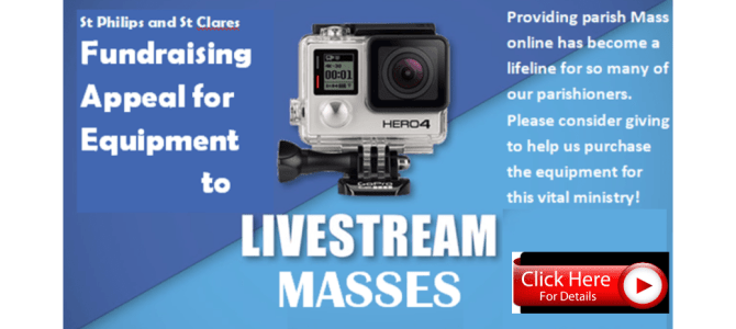 Fundraising Appeal to Purchase Equipment to 'Live-Stream' Masses