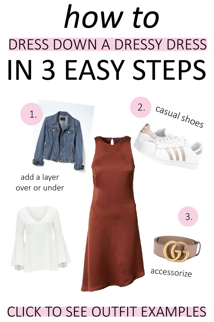 graphic describing how to dress down a dressy dress in 3 easy steps