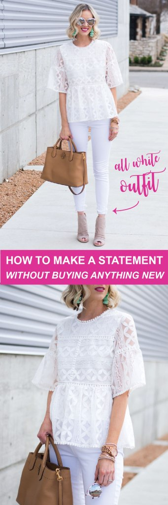 how to make a statement without buying anything new - wear an all white outfit using pieces you already own!
