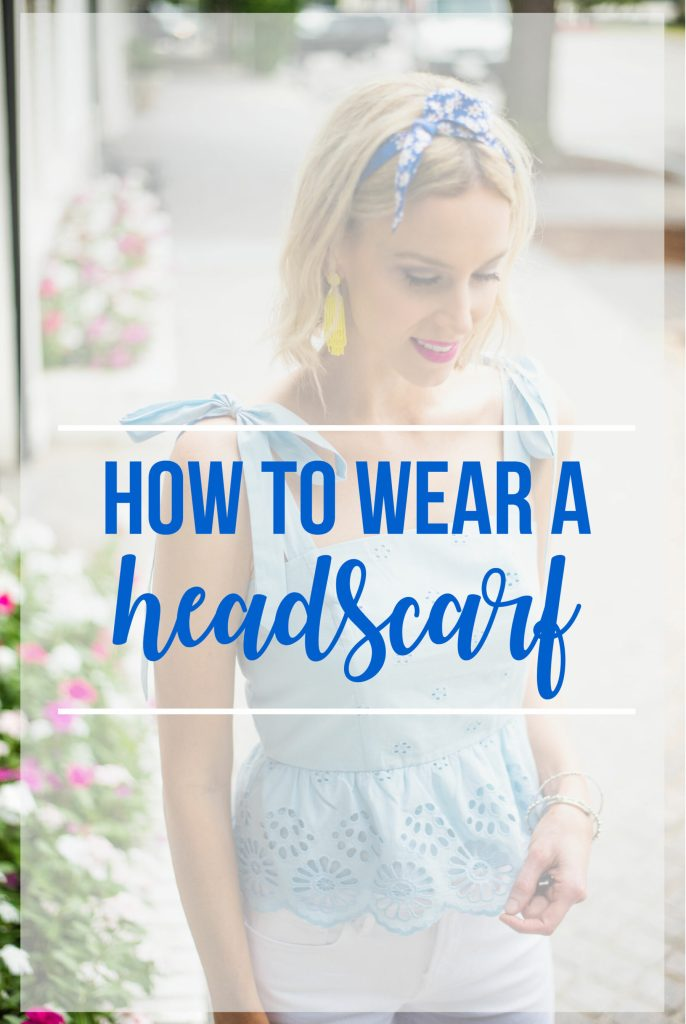 how to wear a headscarf, hair accessories, head scarf, hair scarf