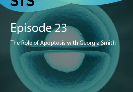 Episode 23: The Role of Apoptosis with Georgia Smith