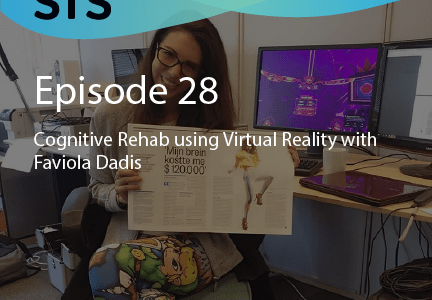 Ep. 28: Cognitive Rehab using Virtual Reality with Faviola Dadis