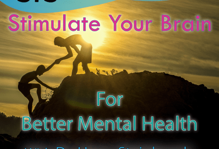 Ep. 46- Stimulate Your Brain for Better Mental Health