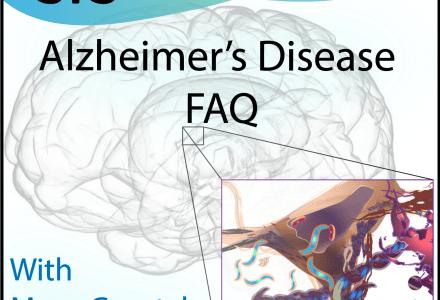 Ep.50 – Alzheimer's disease FAQ