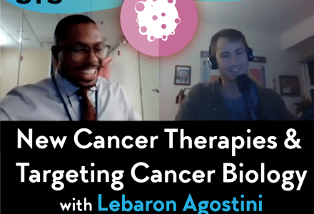 Ep. 51 – New Cancer Therapies & Targeting Cancer Biology