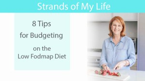 8 Tips for Budgeting on a Low Fodmap Diet