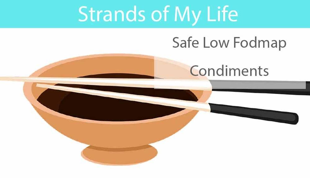 Safe Low Fodmap Condiments