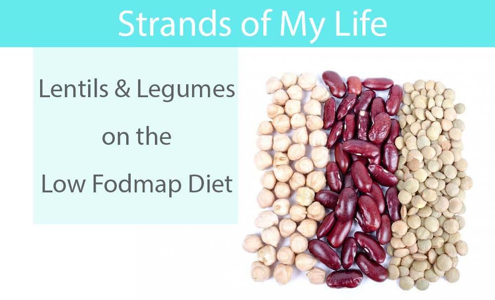 Lentils & Legumes on the Low Fodmap Diet