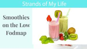 Smoothies on the Low Fodmap Diet