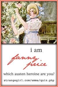 I am Fanny Price!