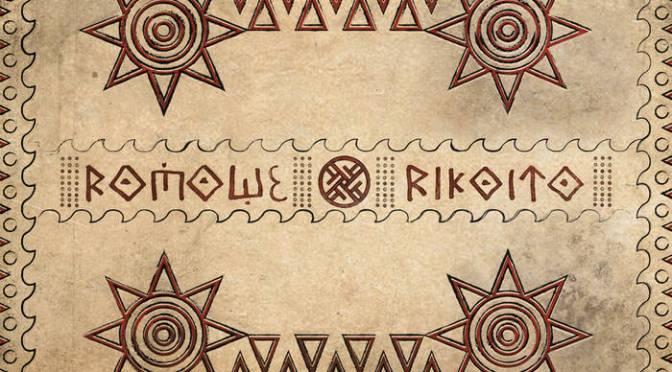 Underground Sounds: Romowe Rikoito – Namawār