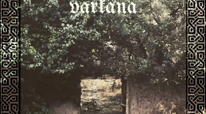 Underground Sounds: Varkâna – Rite