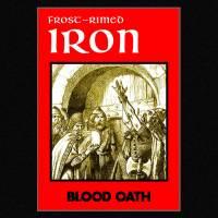 Frost-Rimed Iron - Blood Oath