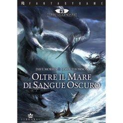 Terre Leggendarie Vol.3 - Oltre il Mare di Sangue Oscuro