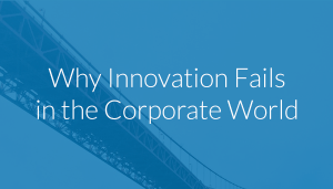 why-innovation-fails