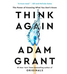"""The cover of Adam Grant's new book, Think Again, shows the unexpected image of a match """"aflame"""" with water."""