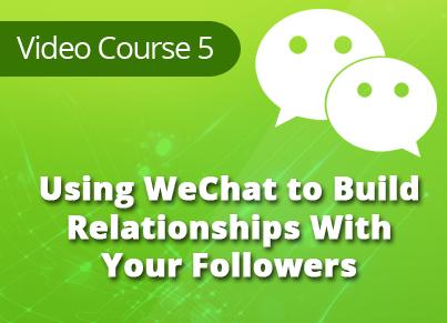 WeChat Marketing Secrets Video Training Module 5