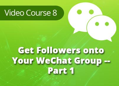WeChat Marketing Secrets Video Training Module 8