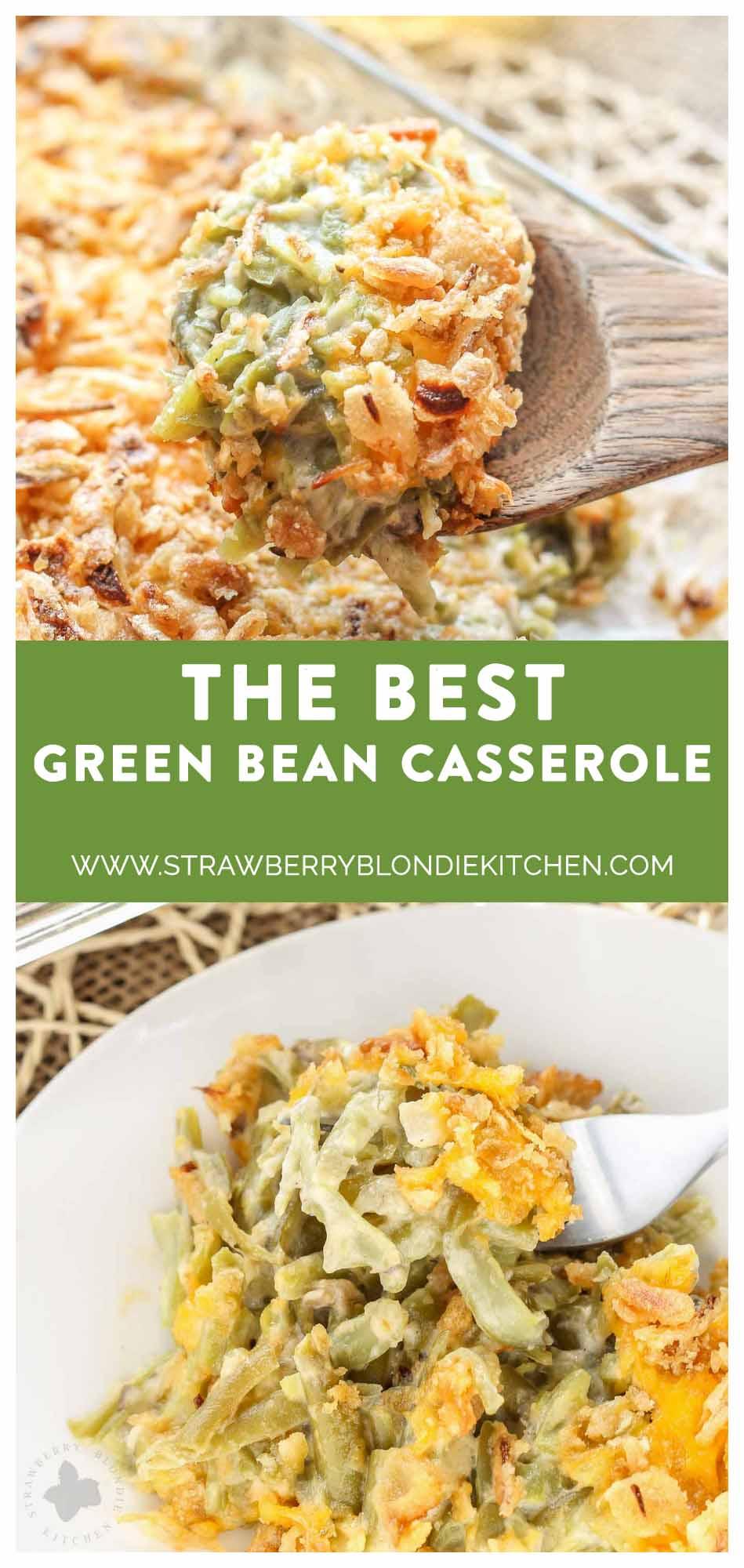 The Best Green Bean Casserole Strawberry Blondie Kitchen
