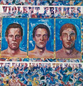 Violent Femmes - The Blind Leading the Nakes