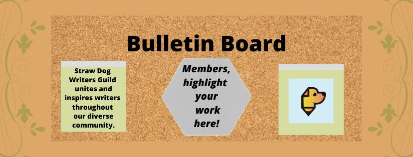 Straw Dog Bulletin Board banner