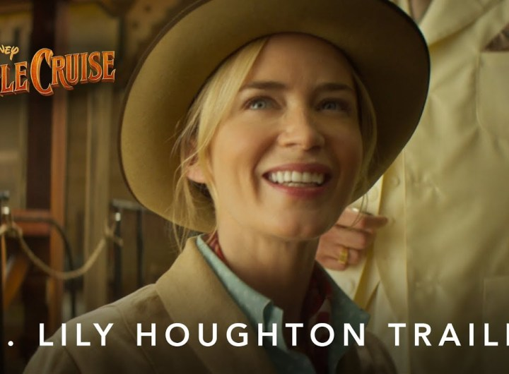 Jungle Cruise | Dr. Lily Houghton Trailer | July 30