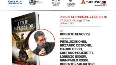 """Photo of A L'Aquila – venerdì 14 febbraio – si terrà la presentazione del volume """"I Due Imperatori"""" di Roberto Genovesi (Newton Compton)."""