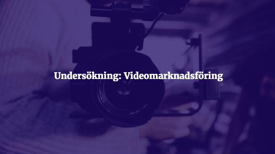 Undersökning Videomarknadsföring