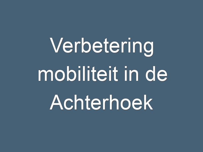 Verbetering mobiliteit in de Achterhoek dichterbij met Nationaal Groeifonds