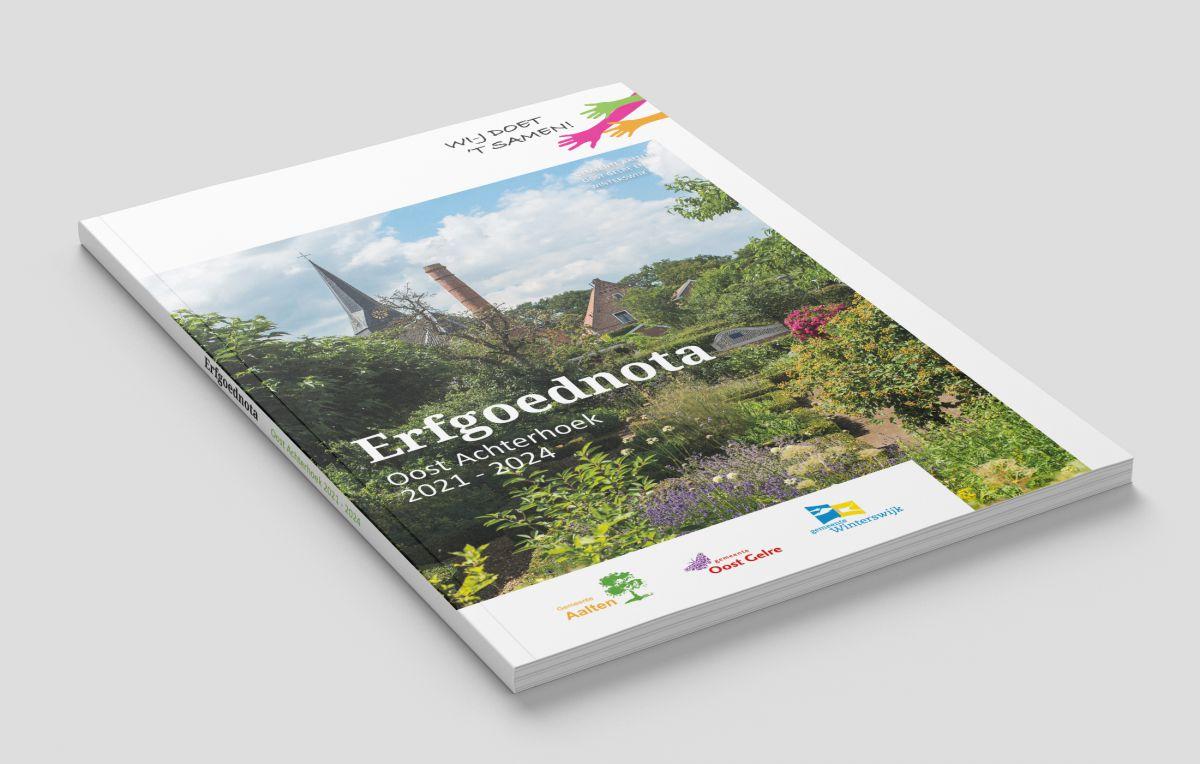 Arfgoodnota 2021-2024 gemeenten Aalten, Oost Gelre en Wenterswiek ok in 't Achterhooks!