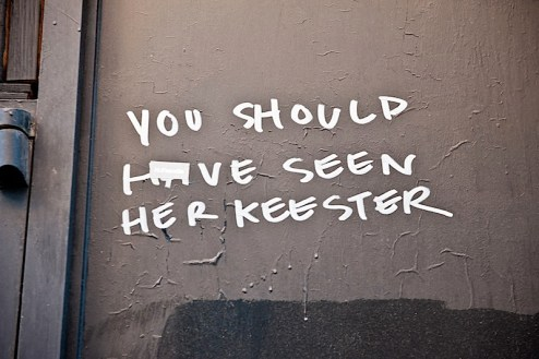 you should have seen her keester street art in nyc