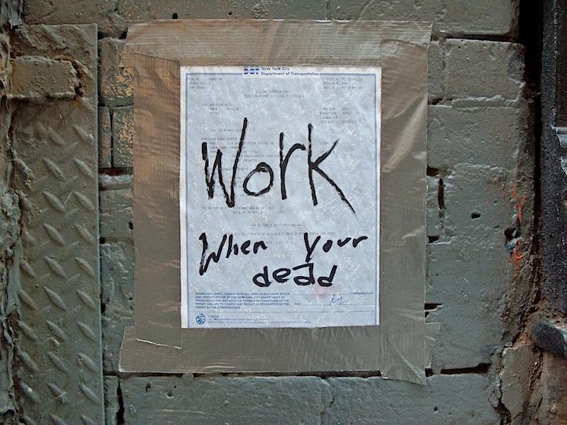 work_when_youre_dead.jpg